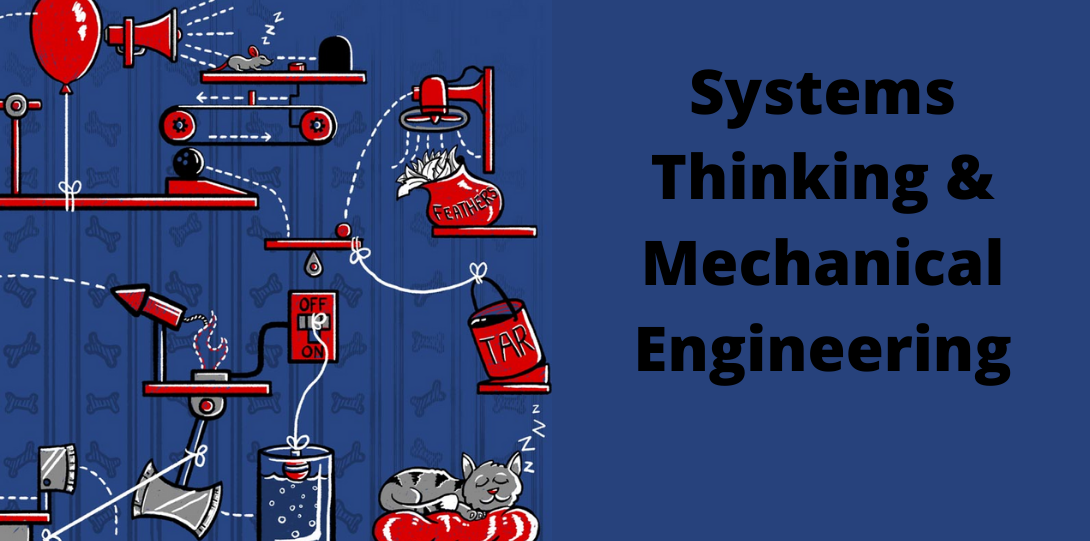 Systems Thinking & Mechanical Engineering